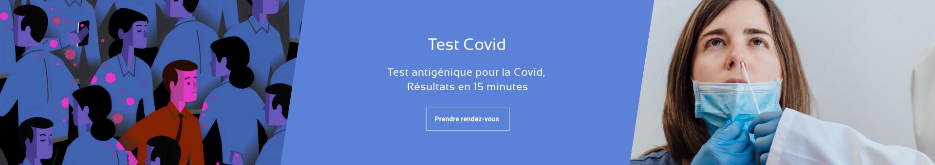 Test Covid antigénique et Test Sanguin